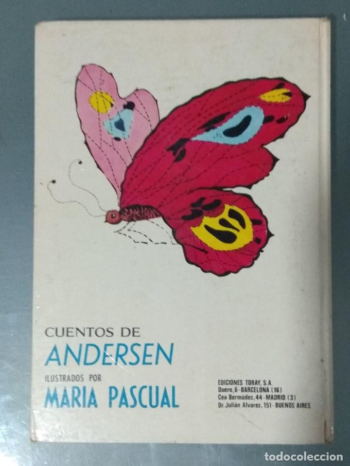 Libros: CUENTOS DE ANDERSEN. ILUSTRACIONES MARIA PASCUAL. Ed. Toray. 1974. - Foto 2 - 170451124
