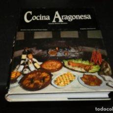 Libros: LIBRO ENORME TAMAÑO LA COCINA ARAGONESA ED. OROEL AÑO 1985 1A ED ANTONIO BELTRAN. Lote 171651890