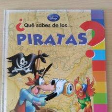Libros: ¿QUE SABES DE LOS ... PIRATAS? APRENDE CON DISNEY. Lote 175895168