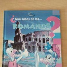 Libros: ¿QUE SABES DE LOS...ROMANOS? APRENDE CON DISNEY. NUEVO. Lote 175896317