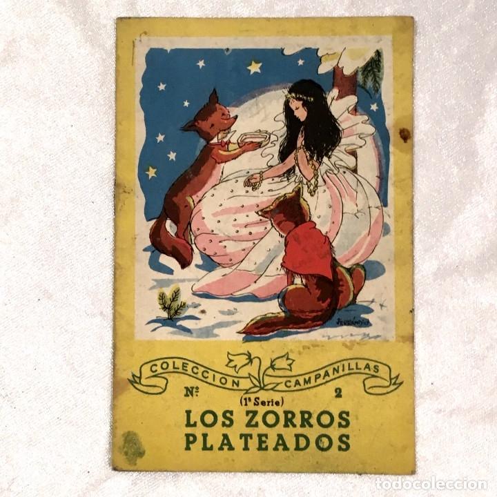LOS ZORROS PLATEADOS 1ª SERIE COLECCION CAMPANILLAS (Libros Nuevos - Literatura Infantil y Juvenil - Cuentos infantiles)