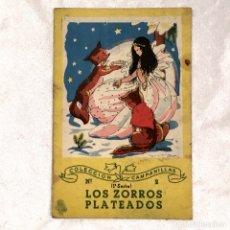 Libros: LOS ZORROS PLATEADOS 1ª SERIE COLECCION CAMPANILLAS. Lote 178245690