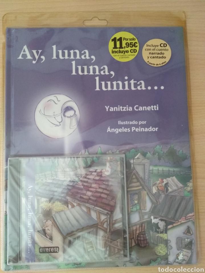 AY, LUNA, LUNA, LUNITA... YANITZIA CANETTI. NUEVO (Libros Nuevos - Literatura Infantil y Juvenil - Cuentos infantiles)