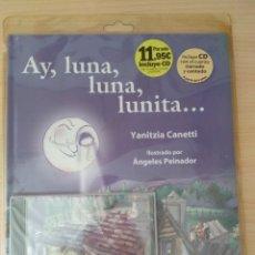 Livres: AY, LUNA, LUNA, LUNITA... YANITZIA CANETTI. NUEVO. Lote 178786260