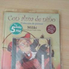 Libros: CON ALMA DE NIÑO. MILIKI NUEVO. Lote 178787831