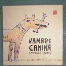 Libros: HAMBRE CANINA. Lote 178820038