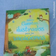 Libros: LIBRO CUENTOS ILUSTRADOS PARA LAS VACACIONES, USBORNE. Lote 178948933