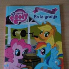Libros: MY LITTLE PONY. EN LA GRANJA NUEVO. Lote 179094588