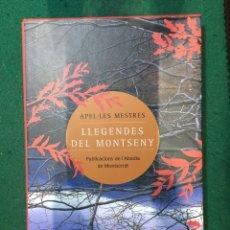 Libros: LLEGENDES DEL MONTSENY DE APEL.LES MESTRES. 48 LEYENDAS Y CUENTOS TRADICIONALES DEL MONTSENY. Lote 182296212
