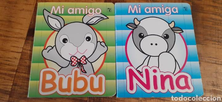 2 LIBROS - MI AMIGO BUBU- MI AMIGA NINA (Libros Nuevos - Literatura Infantil y Juvenil - Cuentos infantiles)