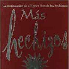 Libros: MAS HECHIZOS - GREEN, MARÍA AND GUILLERMO SOLANA. Lote 235066535