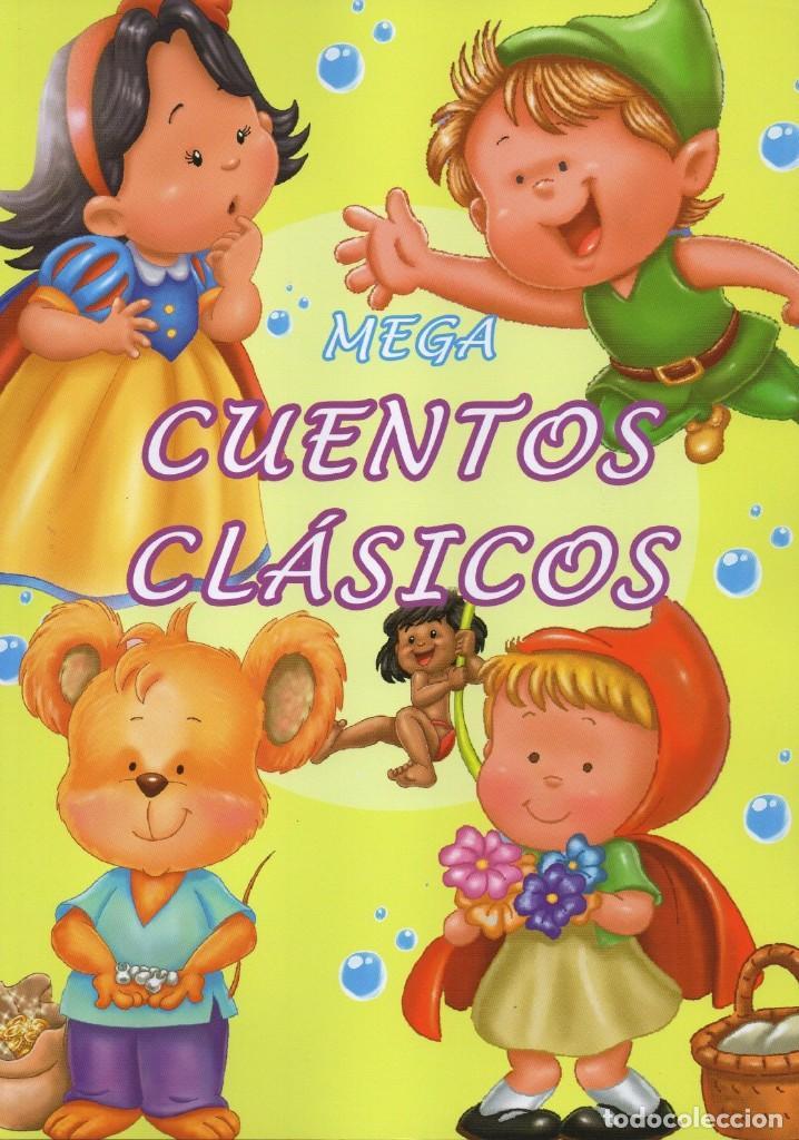 MEGA CUENTOS CLASICOS - CONTIENE 6 CUENTOS CLASICOS (NUEVO) (Libros Nuevos - Literatura Infantil y Juvenil - Cuentos infantiles)