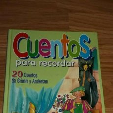 Libros: CUENTOS PARA RECORDAR - 20 CUENTOS DE GRIMM Y ANDERSEN . Lote 193968022