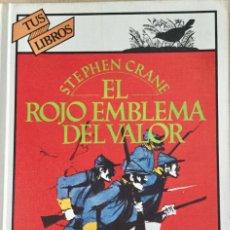 Libros: EL ROJO EMBLEMA DEL VALOR. ANAYA. REF: AX 487. Lote 194778065