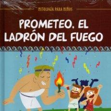 Libros: PROMETEO, EL LADRON DEL FUEGO - MITOLOGIA PARA NIÑOS N. 5 (PRECINTADO). Lote 196456961