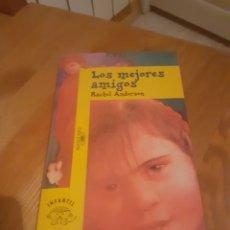 Libros: LOS MEJORES AMIGOS DE RACHEL ANDERSON ED. ALFAGUARA 1995. Lote 197760072