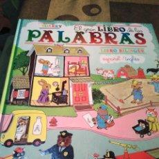 Livres: EL GRAN LIBRO DE LAS PALABRAS - RICHARD SCARRY, LIBRO BILINGÜE, ESPAÑOL - INGLÉS, EDITA KOKINOS,. Lote 201923377