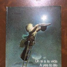 Libros: (CM) LIBRO JUAN FERRANDIZ - UN SI A LA VIDA, DEDICATORIA AUTÓGRAFA. Lote 202414388