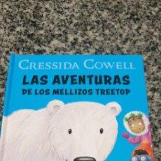 Libros: CRESSIDA COWELL. LAS AVENTURAS DE LOS MELLIZOS TREETOP. Lote 205754420
