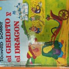 Livros: EL CERDITO Y EL DRAGÓN. RICHARD SCARRY. Lote 238374805