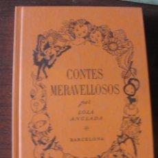 Libros: LOLA ANGLADA / CONTES MERAVELLOSOS - COLUMNA PROA 1998 - DE LLIBRERIA, NOU / ENVIAMENT GRATIS. Lote 208156717