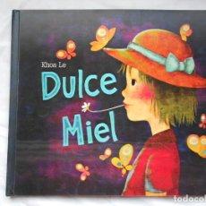 Libros: DULCE MIEL - KHOA LE - ILUSTRADO - NUEVO. Lote 209744315
