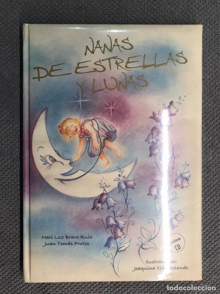NANAS DE ESTRELLAS Y LUNAS, MARI LUZ BRAVO Y JUAN TOMAS FRUTOS. CONTIENE CD. NUEVO (Libros Nuevos - Literatura Infantil y Juvenil - Cuentos infantiles)