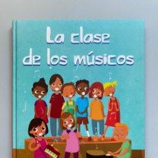 Libros: LA CLASE DE LOS MÚSICOS - PANINI BOOKS. Lote 210209947