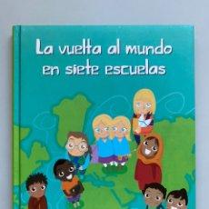 Libros: LA VUELTA AL MUNDO EN SIETE ESCUELAS - PANINI BOOKS. Lote 210210318