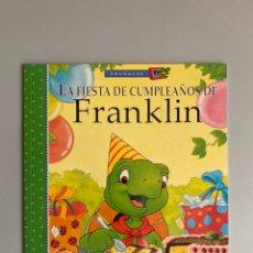 Libros: LA FIESTA DE CUMPLEAÑOS DE FRANKLIN. Lote 210367975