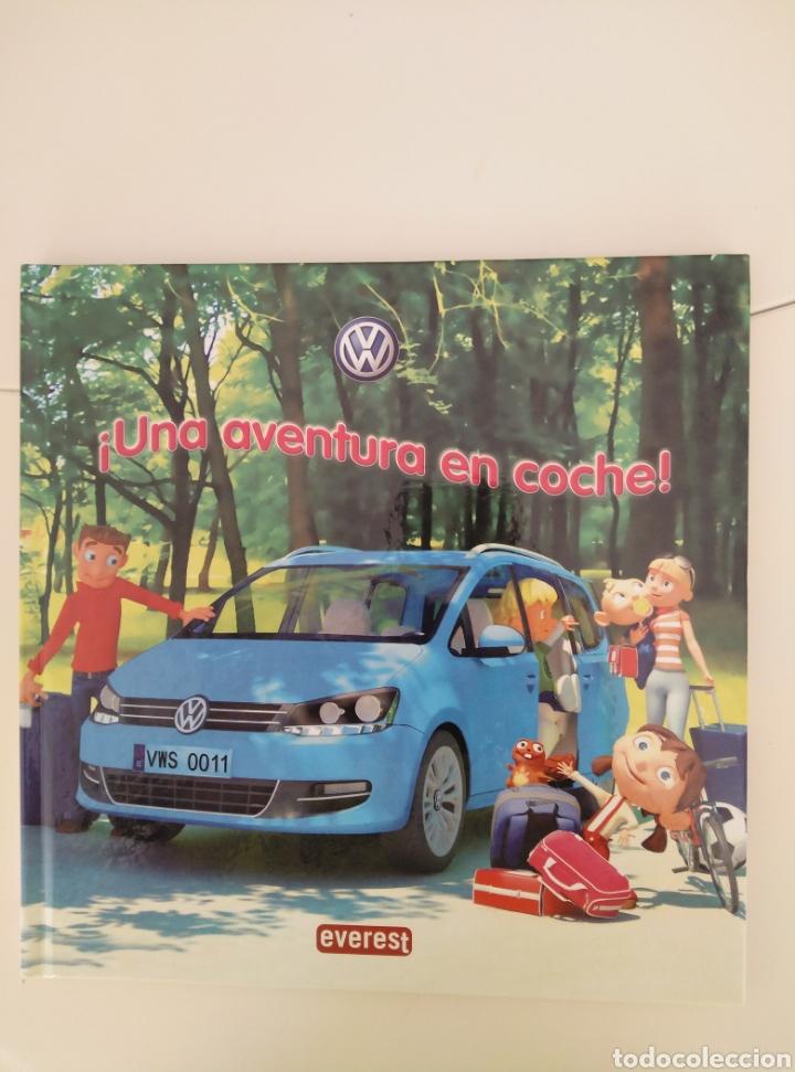 UNA AVENTURA EN COCHE. CUENTO DE EDIT. EVEREST (2011) PARA VOLKSWAGEN (Libros Nuevos - Literatura Infantil y Juvenil - Cuentos infantiles)