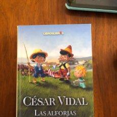 Libros: LIBRO CESAR VIDAL. LAS ALFORJAS DEL CUENTACUENTOS. LIBROS LIBRES. NUEVO. PRECINTADO.. Lote 216795493