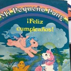 Libros: MI PEQUEÑO PONY ¡FELIZ CUMPLEAÑOS! PLAZA JOVEN EDICIONES. Lote 217666332