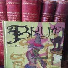 Libros: BRUJAS. ANAÏS BERA LIBRO ILUSTRADO INFANTIL. Lote 218369296