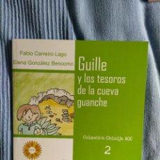 Libros: LIBRO CUENTO GUILLE Y LOS TESOROS DE LA CUEVA ABORIGEN. Lote 218721605