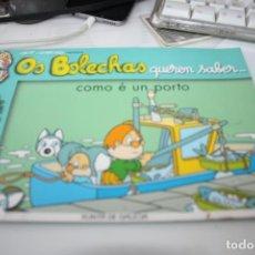 Libros: OS BOLECHAS COMO E UN PORTO. Lote 220413015