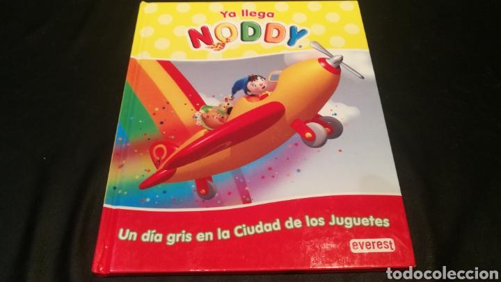 YA LLEGO NODDY - UN DÍA GRIS EN LA CUIDAD DE JUGUETES (Libros Nuevos - Literatura Infantil y Juvenil - Cuentos infantiles)