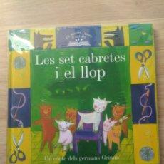 Libros: LES SET CABRETES I EL LLOP, EN CATALAN, EDICIONS 62, COLECCION ELS NOSTRES CONTES IL.LUSTRATS, Nº10. Lote 222142881