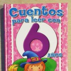 Libros: CUENTOS PARA LEER CON 6 AÑOS - FERNANDO J. MÚÑEZ. Lote 222359105