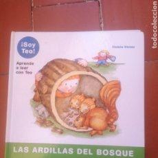 Libros: SOY TEO LAS ARDILLAS DEL BOSQUE. Lote 222885407
