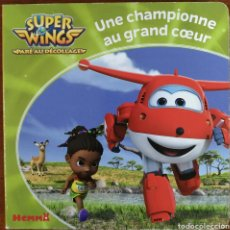 Libros: LIBRO SUPER WINGS - UNE CHAMPIONE AU GRAND CŒUR. Lote 227184990