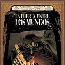 Libros: LAS AVENTURAS IMAGINARIAS DEL JOVEN VERNE 1: LA PUERTA ENTRE LOS MUNDOS. Lote 228291672