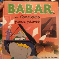 Livros: BABAR EN CONCIERTO PARA PIANO CIRCULO DE LECTORES. Lote 229742065
