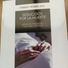 Libros: LIBRO SEDUCIDOS POR LA MUERTE. Lote 262032495
