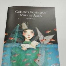 Livres: CUENTOS ILUSTRADOS SOBRE EL AGUA VOL. V. EMASESA. Lote 232625951