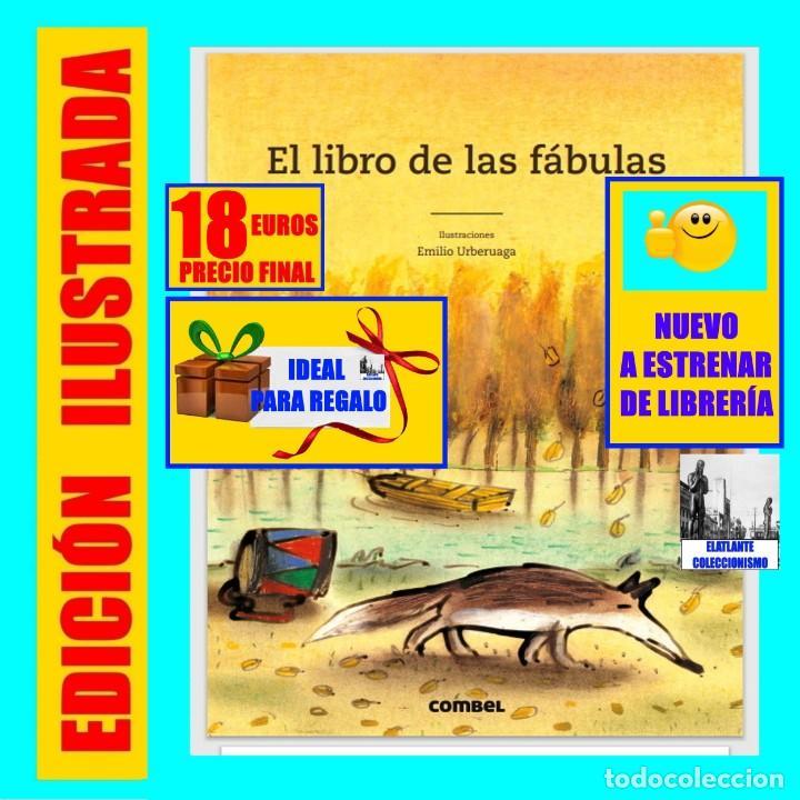 EL LIBRO DE LAS FÁBULAS - ADAPTACIÓN DE CONCHA CARDEÑOSO - ILUSTRACIONES DE EMILIO URBERUAGA - 18 € (Libros Nuevos - Literatura Infantil y Juvenil - Cuentos infantiles)