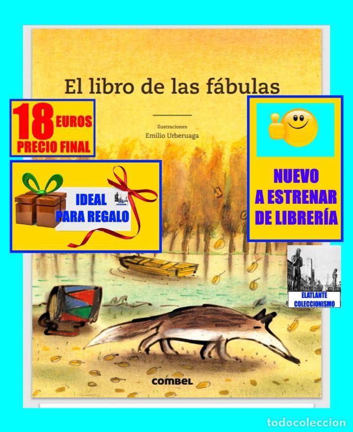 Libros: EL LIBRO DE LAS FÁBULAS - ADAPTACIÓN DE CONCHA CARDEÑOSO - ILUSTRACIONES DE EMILIO URBERUAGA - 18 € - Foto 2 - 234700290