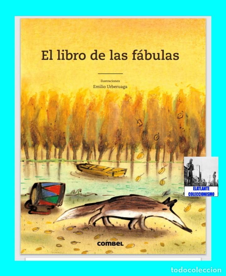 Libros: EL LIBRO DE LAS FÁBULAS - ADAPTACIÓN DE CONCHA CARDEÑOSO - ILUSTRACIONES DE EMILIO URBERUAGA - 18 € - Foto 3 - 234700290