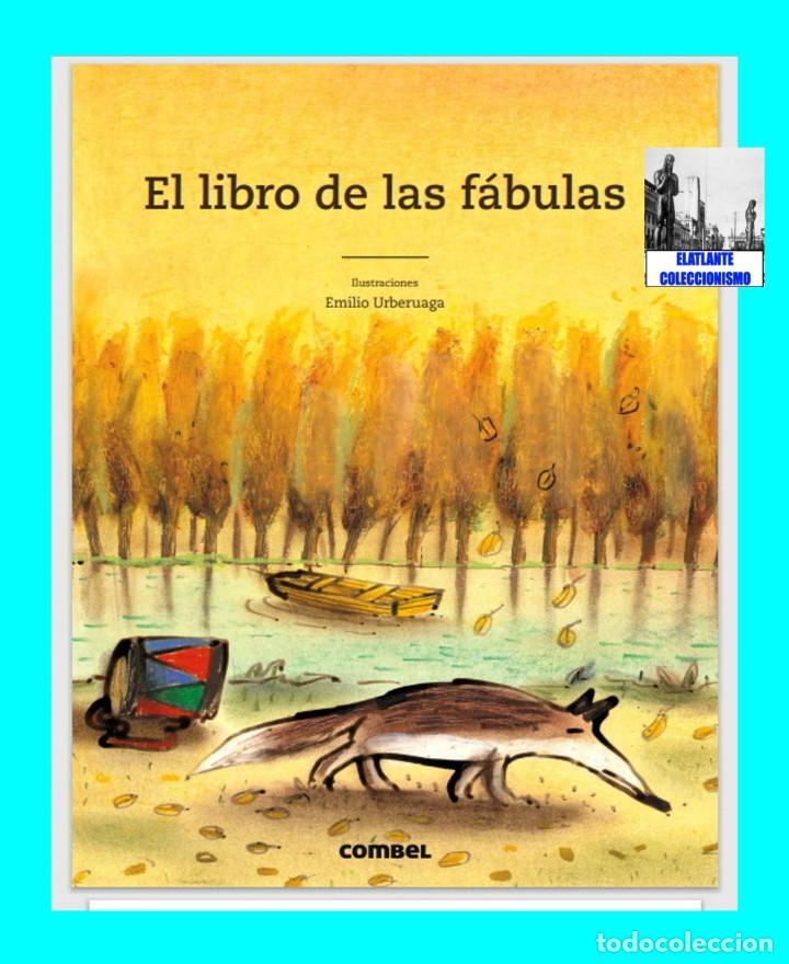 Libros: EL LIBRO DE LAS FÁBULAS - ADAPTACIÓN DE CONCHA CARDEÑOSO - ILUSTRACIONES DE EMILIO URBERUAGA - 18 € - Foto 4 - 234700290