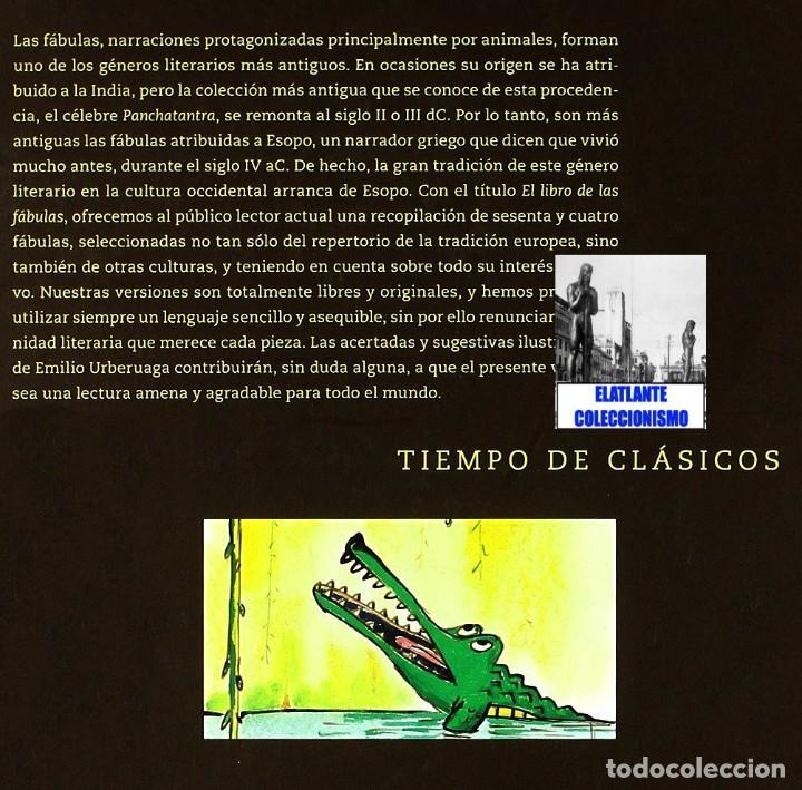 Libros: EL LIBRO DE LAS FÁBULAS - ADAPTACIÓN DE CONCHA CARDEÑOSO - ILUSTRACIONES DE EMILIO URBERUAGA - 18 € - Foto 26 - 234700290